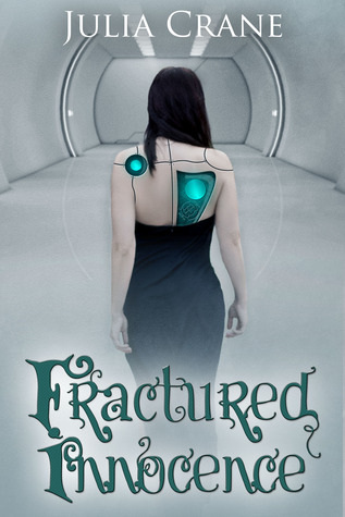Fracture Innocence by Julia Crane